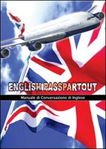English passpartout. Manuale di conversazione inglese - Fabio Florio |