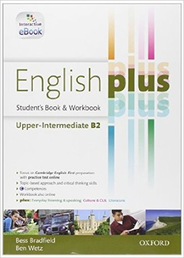 English plus. Upper-interemdiate. Student's book-Workbook. Per le Scuole superiori. Con e-book. Con espansione online