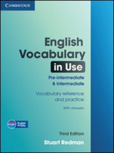English vocabulary in use. pre-intermediate & intermediate. Per le Scuole superiori. Con espansione online