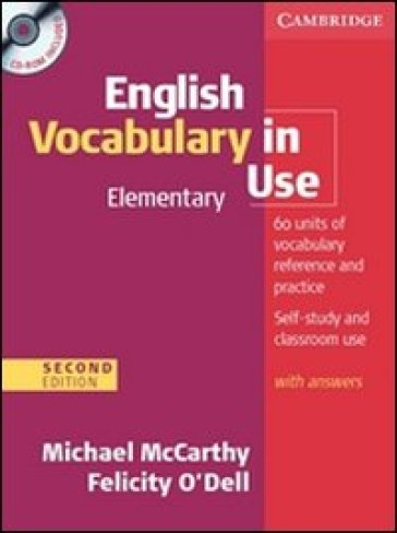 English vocabulary in use. Elementary. Book without answers. Per le Scuole superiori. Con espansione online