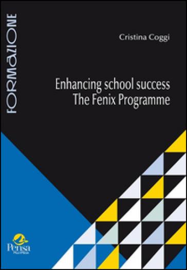 Enhancing school success. The fenix programme - Cristina Coggi |