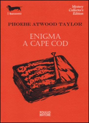Enigma a Cape Cod - Phoebe A. Taylor |
