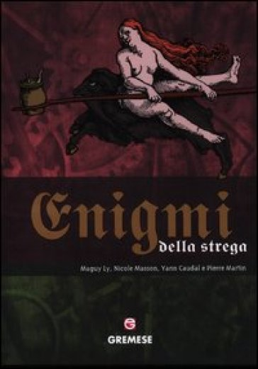 Enigmi della strega - Micol Bertolazzi |