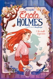 Enola Holmes - Tome 1 - La double disparition