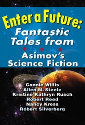 Enter a Future: Fantastic Tales from Asimov