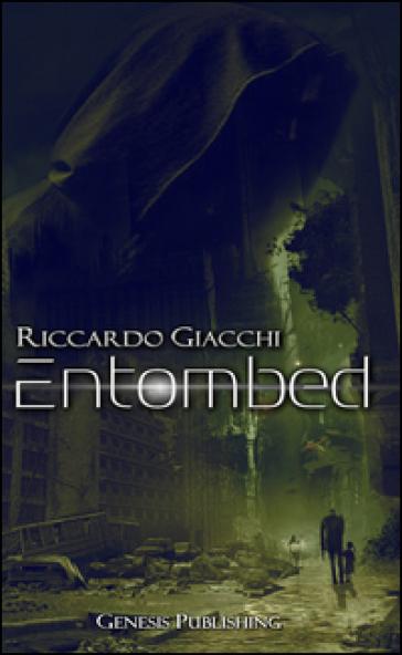 Entombed - Riccardo Giacchi |