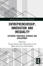 Entrepreneurship, Innovation and Inequality