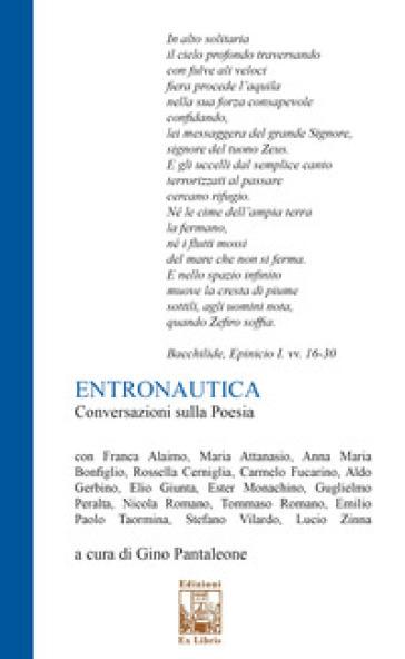 Entronautica. Conversazioni sulla poesia - G. Pantaleone | Ericsfund.org