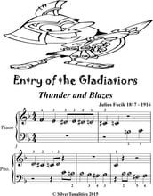 Entry of the Gladiators Thunder and Blazes Beginner Piano Sheet Music Tadpole Edition