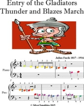 Entry of the Gladiators Thunder and Blazes March Beginner Piano Sheet Music with Colored Notes