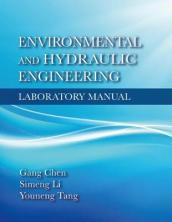 Environmental and Hydraulic Engineering Laboratory Manual