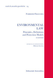 Environmental law. Principles, denifitions and protection models