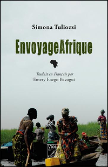 EnvoyageAfrique - Simona Tuliozzi |