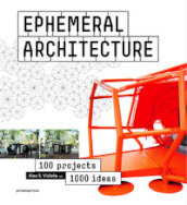 Ephemeral architecture. 100 projects. 1000 ideas