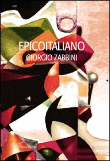 Epicoitaliano - Giorgio Zabbini   Kritjur.org