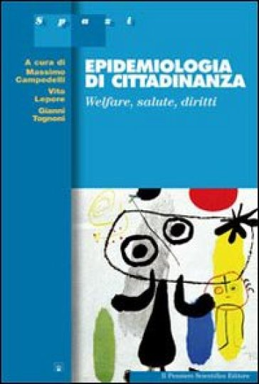 Epidemiologia di cittadinanza. Welfare, salute, diritti - V. Lepore |