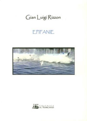 Epifanie - Gianluigi Rizzon | Kritjur.org