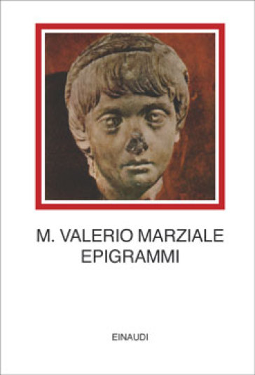 Epigrammi - Marco Valerio Marziale - Libro - Mondadori Store
