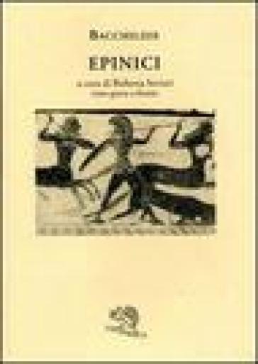 Epinici. Testo greco a fronte - Bacchilide pdf epub