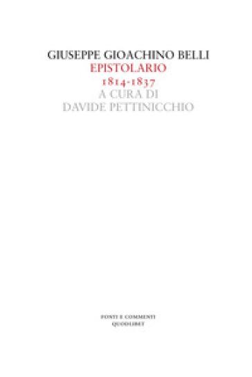 Epistolario (1814-1837) - Giuseppe Gioachino Belli | Thecosgala.com