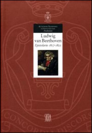 Epistolario. 4.1817-1822 - Ludwig van Beethoven | Rochesterscifianimecon.com
