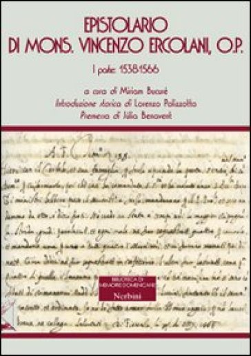 Epistolario di mons. Vincenzo Ercolani, O. P.. 1.1538-1566 - M. Bucuré |