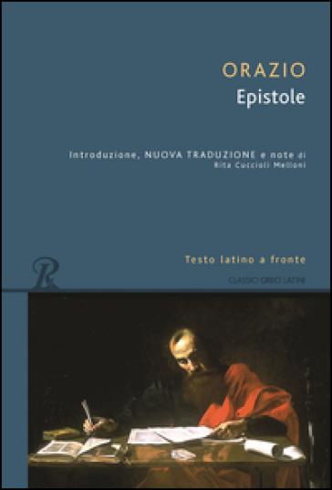 Epistole. Testo latino a fronte - Quinto Orazio Flacco | Kritjur.org