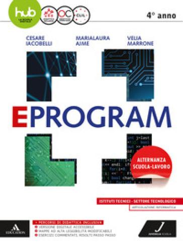 Eprogram. Tecnologici. Per gli Ist. tecnici e professionali. Con e-book. Con espansione online. 2. - Cesare Iacobelli  