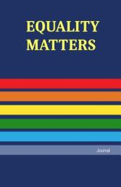 Equality Matters Journal