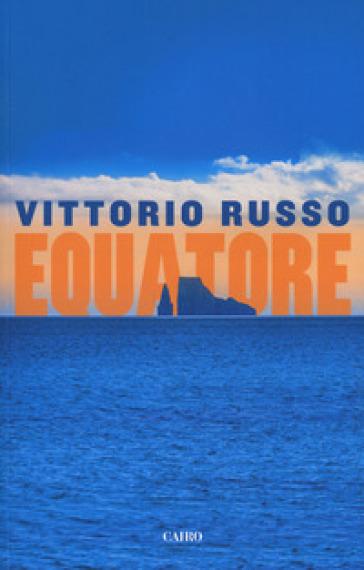 Equatore - Vittorio Russo | Rochesterscifianimecon.com