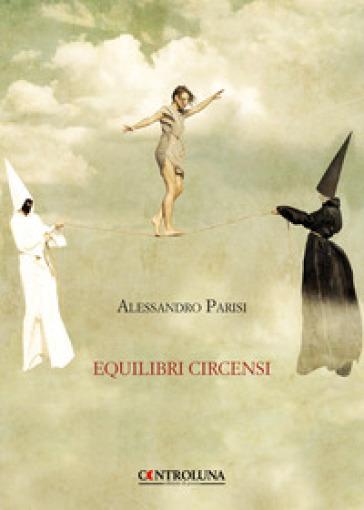 Equilibri circensi - Alessandro Parisi | Kritjur.org