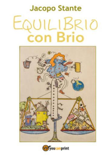 Equilibrio con brio - Jacopo Stante | Kritjur.org