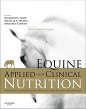 Equine Applied and Clinical Nutrition E-Book