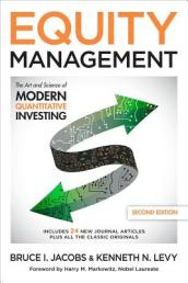 Equity Management: The Art and Science of Modern Quantitative Investing
