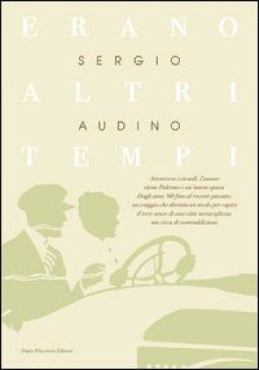 Erano altri tempi - Sergio Audino   Kritjur.org