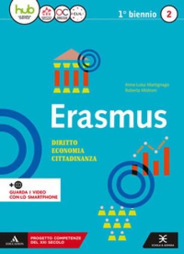 Erasmus. Diritto, economia, cittadinanza. Per gli Ist. tecnici e professionali. Con e-book. Con espansione online. 2. - Anna Martignago | Rochesterscifianimecon.com
