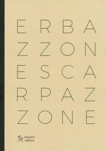Erbazzone & scarpazzone - Clementina Santi |