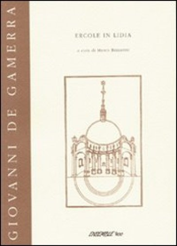 Ercole in Lidia - Giovanni De Gamerra |