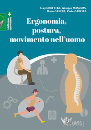 Ergonomia, postura, movimento nell'uomo - Luigi Molfetta pdf epub