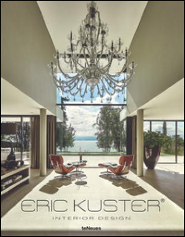 Eric Kuster. Interior design
