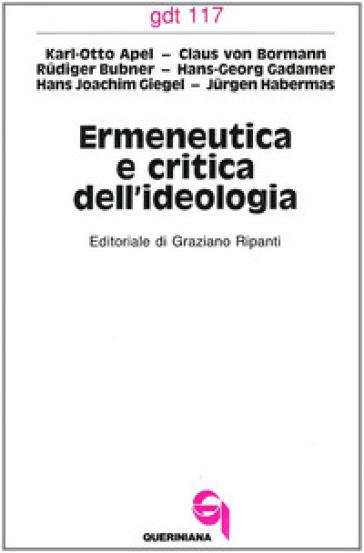 Ermeneutica e critica dell'ideologia - Karl Otto Apel  