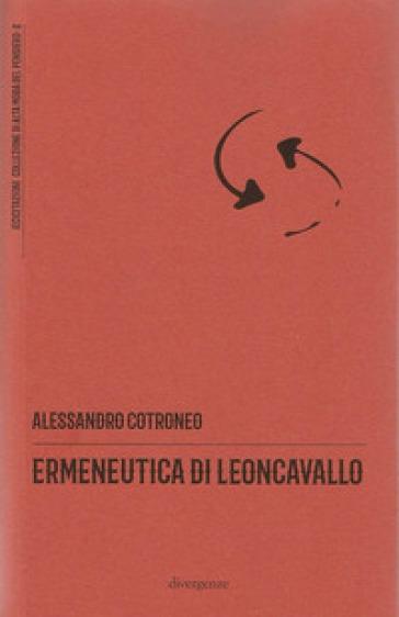 Ermeneutica di Leoncavallo - Alessandro Cotroneo   Thecosgala.com