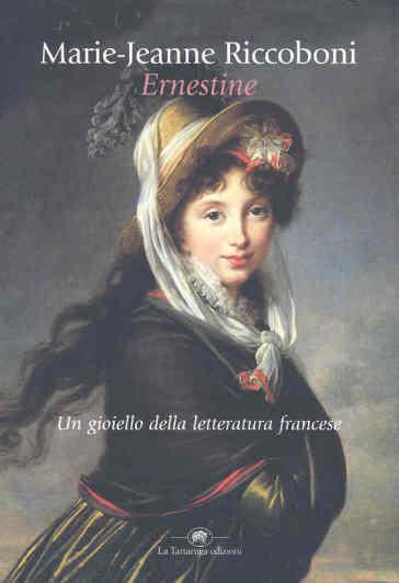 Ernestine - Marie-Jeanne Riccoboni |