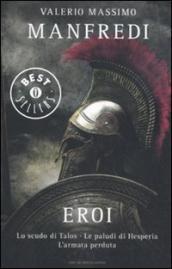 Eroi: Lo scudo di Talos. Le paludi di Hesperia. L'armata perduta