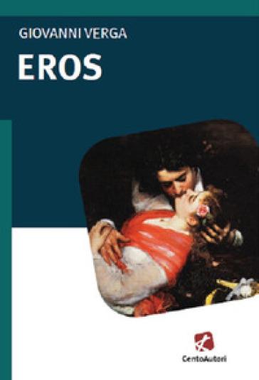 Eros - Giovanni Verga | Kritjur.org