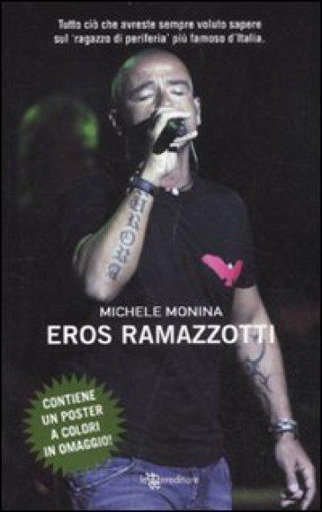 Eros Ramazzotti. Con poster