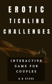 Erotic Tickling Challenges