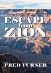 Escape from Zion