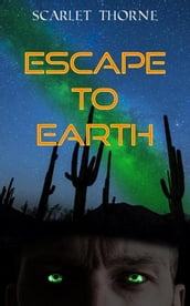 Escape to Earth