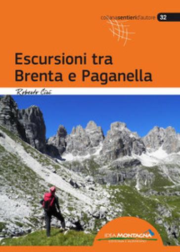 Escursioni tra Brenta e Paganella - Roberto Ciri | Rochesterscifianimecon.com